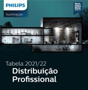Philips 2021 - 2022. Iluminação Profissional Philips. Luminárias e tubos led T8.